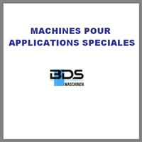 MACHINES APPLICATIONS SPECIALES